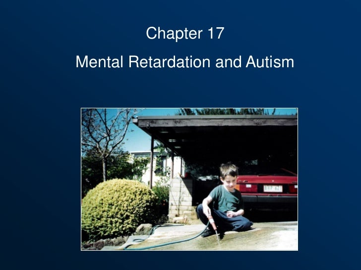 Chapter 17Mental Retardation and Autism