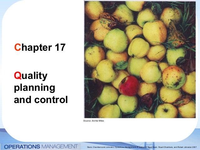 Slack, Chambers and Johnston, Operations Management 5th Edition © Nigel Slack, Stuart Chambers, and Robert Johnston 2007 C...