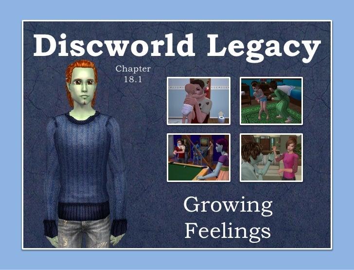 Discworld Legacy    Chapter     18.1              Growing              Feelings
