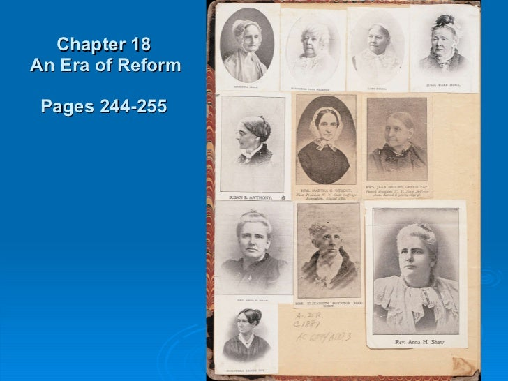 Chapter 18  An Era of Reform Pages 244-255
