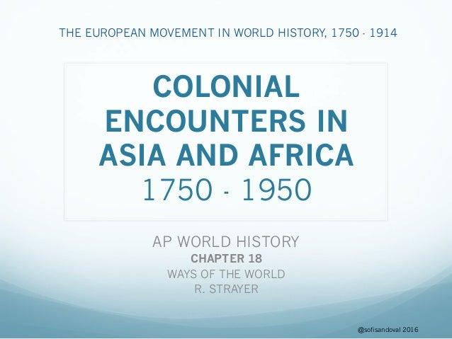 ap world history chapter 18 colonial encounters in asia and africa rh slideshare net Traditions and Encounters 4th Ed Traditions and Encounters AP PDF