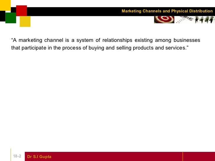 Chapter 18 marketing channels and physical distribution marketing management Slide 2
