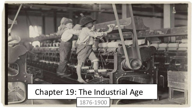 Ch 19 Age Of Exploration Slides: Chapter 19: The Industrial Age