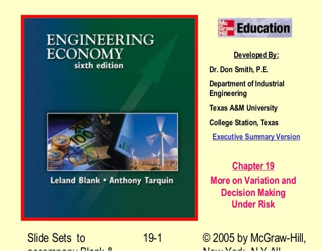 Slide Sets to © 2005 by McGraw-Hill,19-1 Developed By: Dr. Don Smith, P.E. Department of Industrial Engineering Texas A&M ...