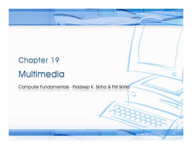 Computer Fundamentals: Pradeep K. Sinha & Priti Sinha                Computer Fundamentals: Pradeep K. Sinha & Priti Sinha...