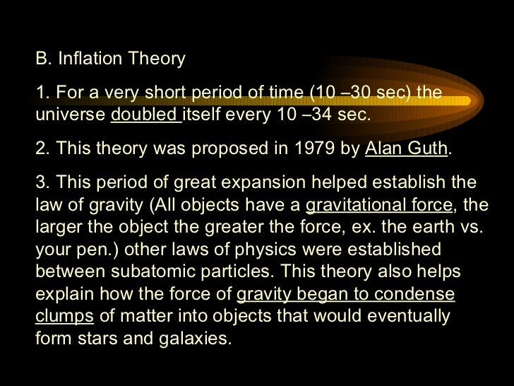 inflationary universe theory. 5. b. inflation theory inflationary universe e
