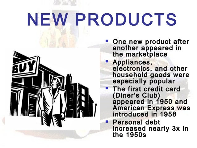 What products were popular in the 1950s?