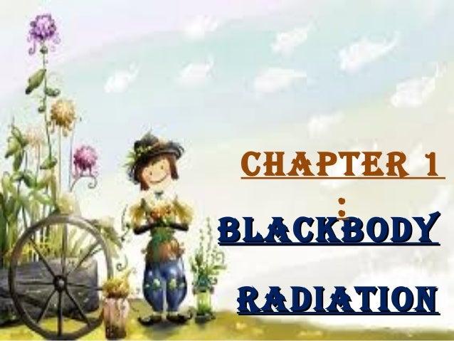 chaPtEr 1 : BlackBody radiation