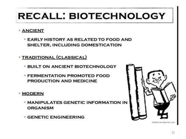 an introduction to the history of biotechnology Course description: a comprehensive study of dna, genetic engineering, microorganisms, cloning, reproductive biotechnology, transformation, plant, animal and human biotechnology, and other concepts used in producing and altering biological processes and products.