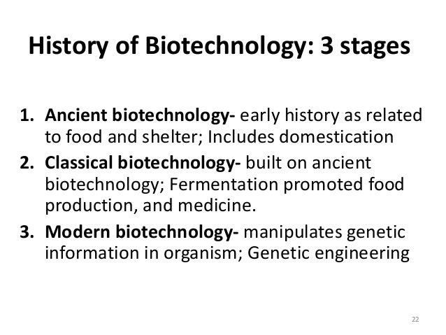 an introduction to the history of biotechnology Week 1: introduction lecture 1 (september 1): beer and the history of  biotechnology labor day (september 6) week 2: introduction (continued)  lecture 2.