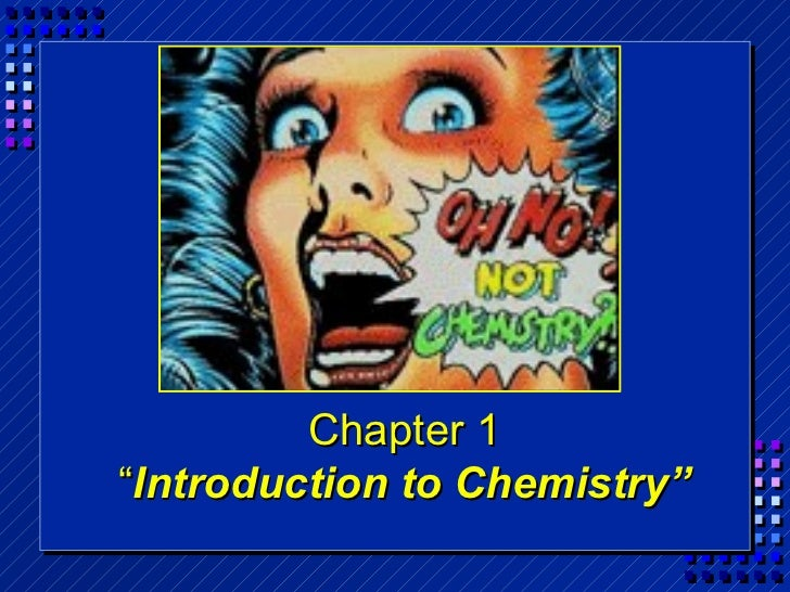 """Chapter 1""""Introduction to Chemistry"""""""