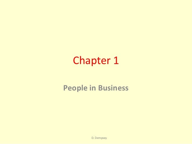 Chapter 1People in Business       D. Dempsey