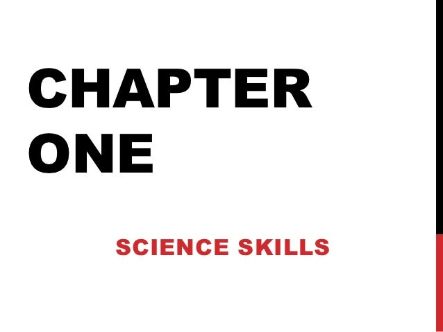 CHAPTERONE  SCIENCE SKILLS