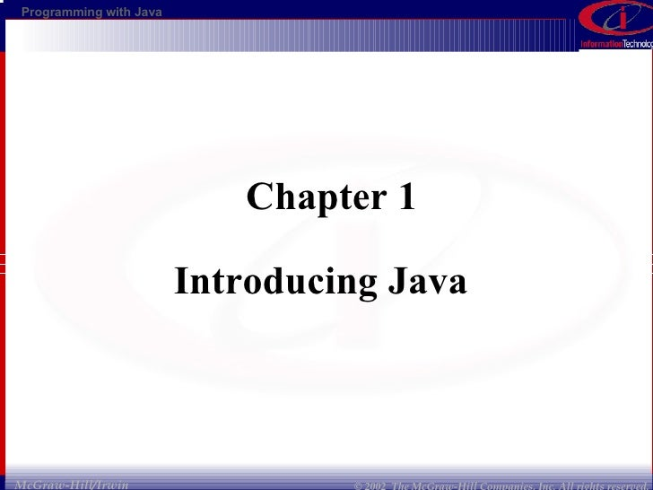 Chapter 1 Introducing Java