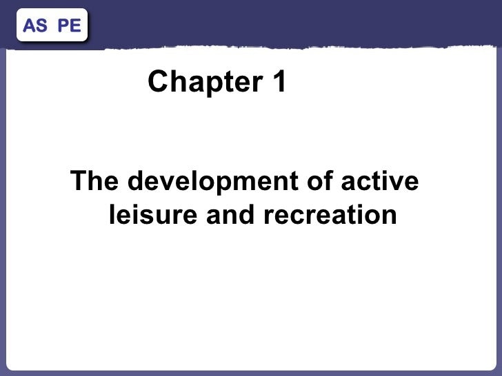 Chapter 1  The development of active leisure and recreation