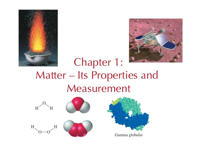 Chapter 1:Matter – Its Properties and      Measurement