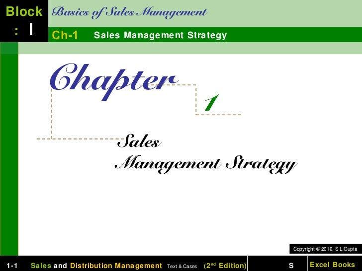 Block Basics of Sales Management : I Ch-1 Sales Management Strategy         Chapter                                       ...