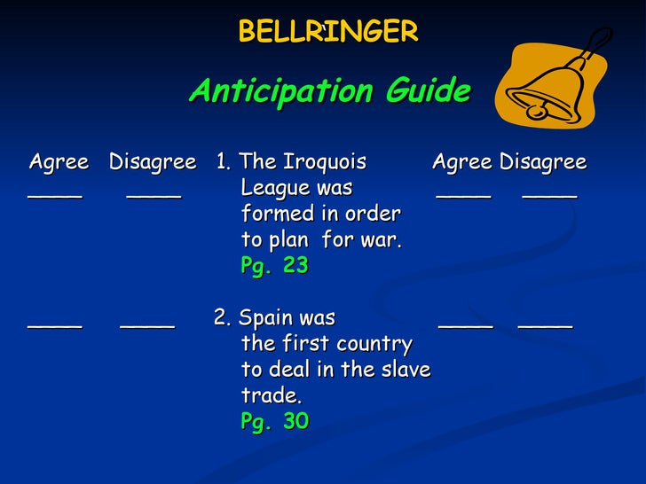 BELLRINGER                        `               Anticipation GuideAgree Disagree 1. The Iroquois       Agree Disagree___...