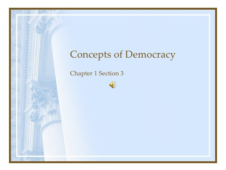 concepts of democracy Document directory database online basic concepts of democracy section 3 answers basic concepts of democracy section 3 answers - in this site is not the same as a solution manual you buy.
