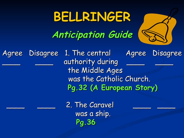 BELLRINGER            Anticipation GuideAgree Disagree 1. The central    Agree Disagree____    ____ authority during ____ ...