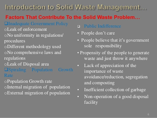 importance waste management Solid waste disposal is one of those rare endeavors where success breeds anonymity to the credit of local waste management agencies and contractors, their service is highly inconspicuous in northeastern illinois this low profile belies the importance and complexity of efficient trash collection.