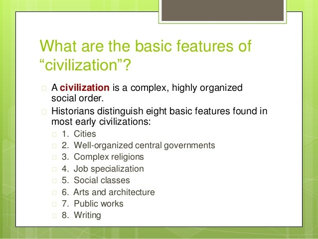 Chapter 1 toward civilization for 6 characteristics of bureaucracy