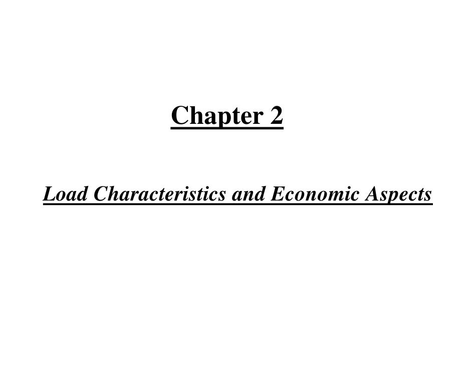 Chapter 2  Load Characteristics and Economic Aspects