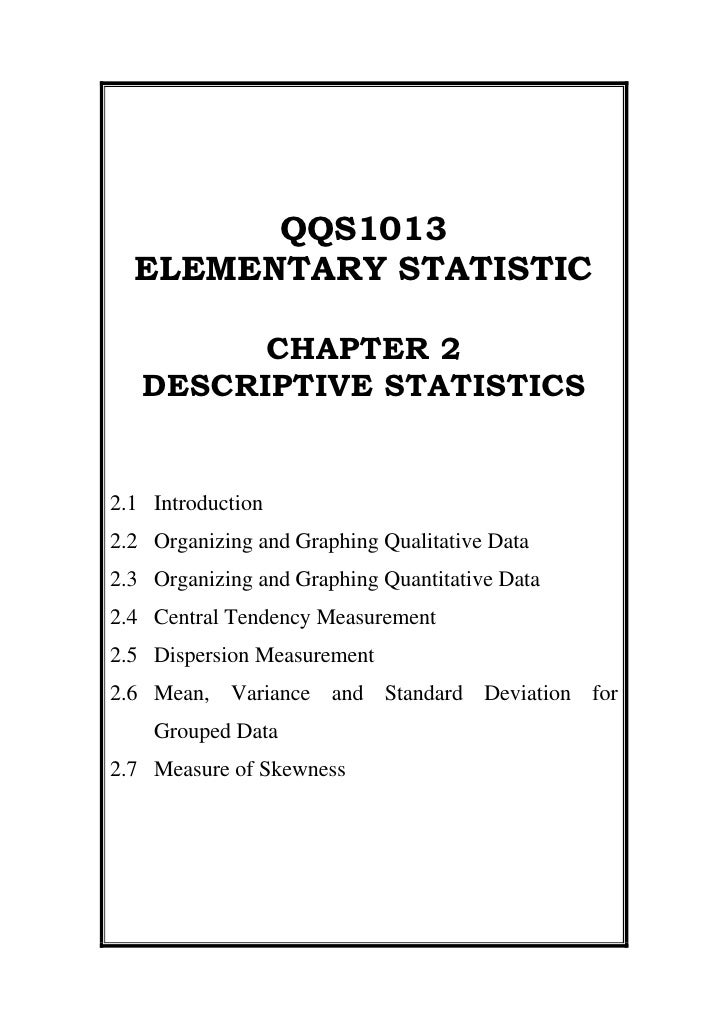 QQS1013<br />ELEMENTARY STATISTIC<br />CHAPTER 2  <br />DESCRIPTIVE STATISTICS<br />2.1Introduction<br />2.2Organizing and...