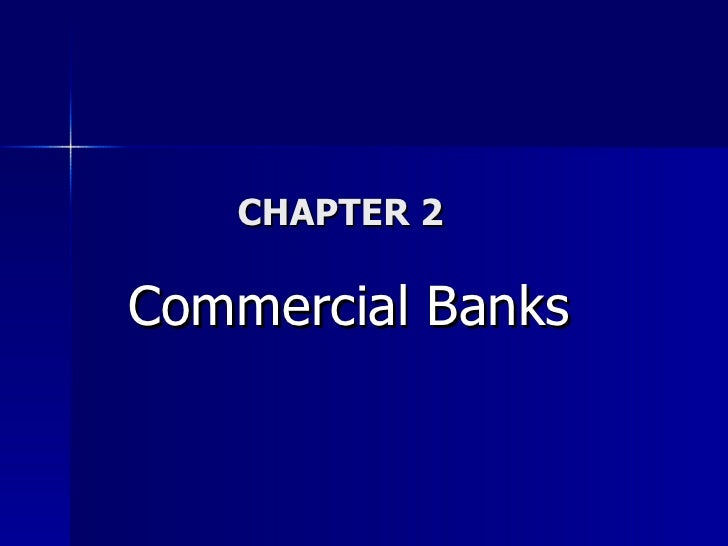 CHAPTER 2 Commercial Banks