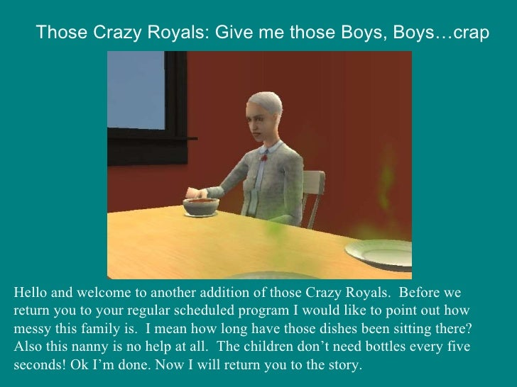 Those Crazy Royals: Give me those Boys, Boys…crap Hello and welcome to another addition of those Crazy Royals.  Before we ...