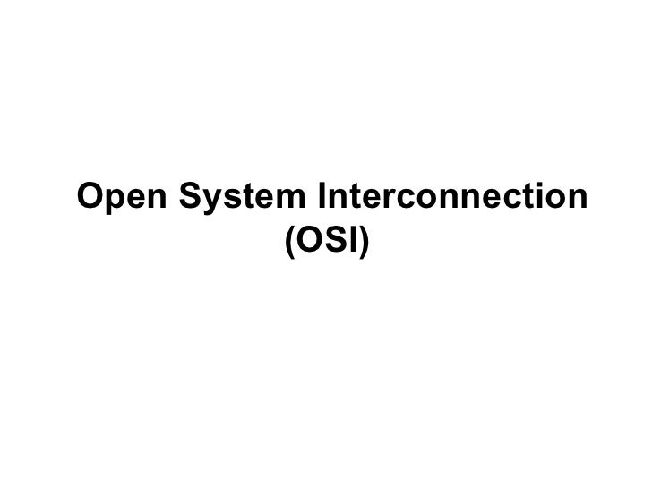 Open System Interconnection          (OSI)                   CMC Limited