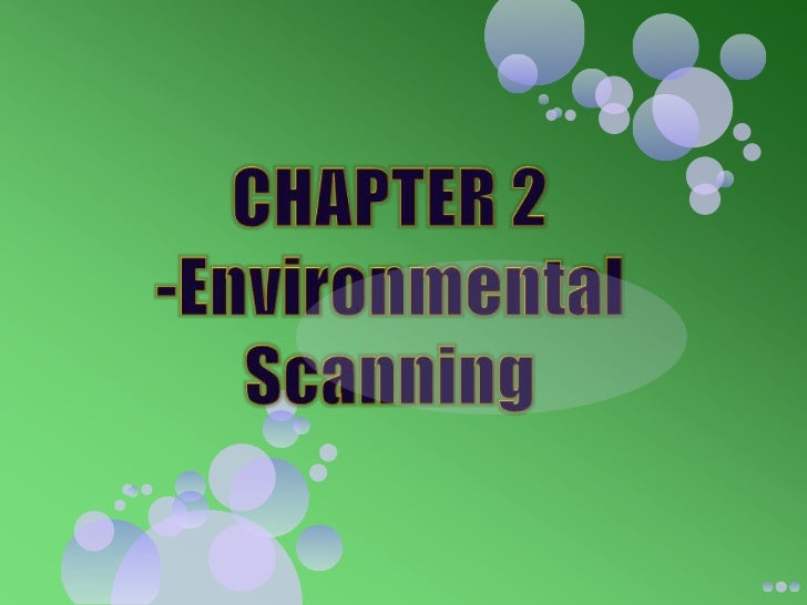 CHAPTER 2 -Environmental Scanning<br />