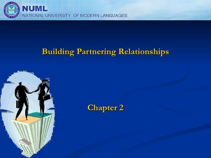 Building Partnering Relationships Chapter 2