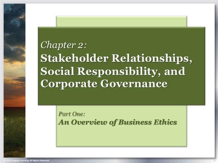 Chapter 2:                                    Stakeholder Relationships,                                    Social Respons...