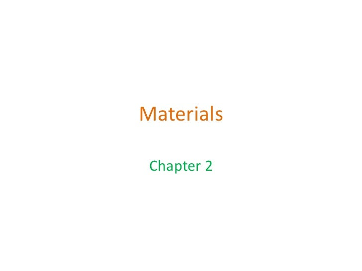 Materials Chapter 2