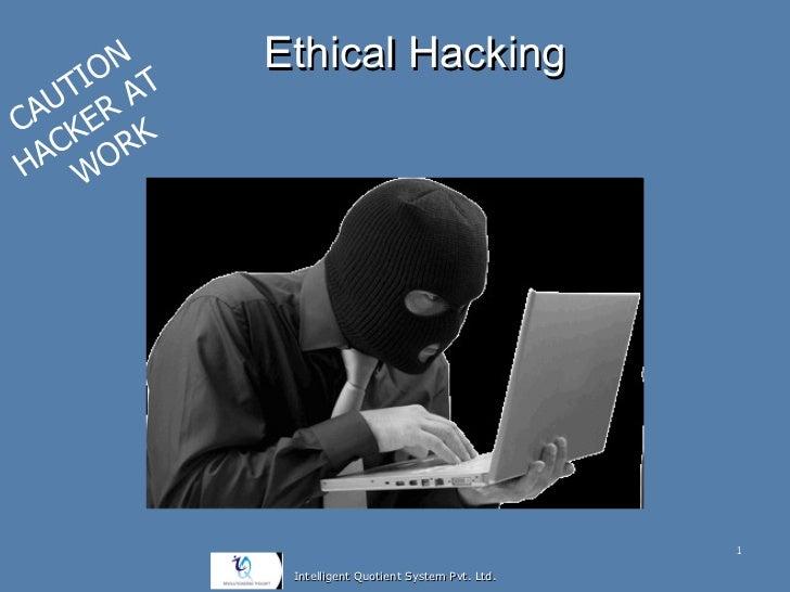 ON T   Ethical Hacking   TI A AU ERC K  C ORKHA W                                                     1             Intell...