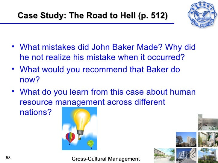 road to hell case study john baker Road to hell (c) case solution, complements (a) at complements (a) at «hide from gareth evans source: harvard business school 2 pages release date: 01 may 1980.