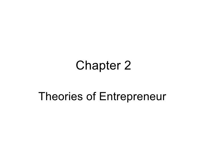 Chapter 2Theories of Entrepreneur
