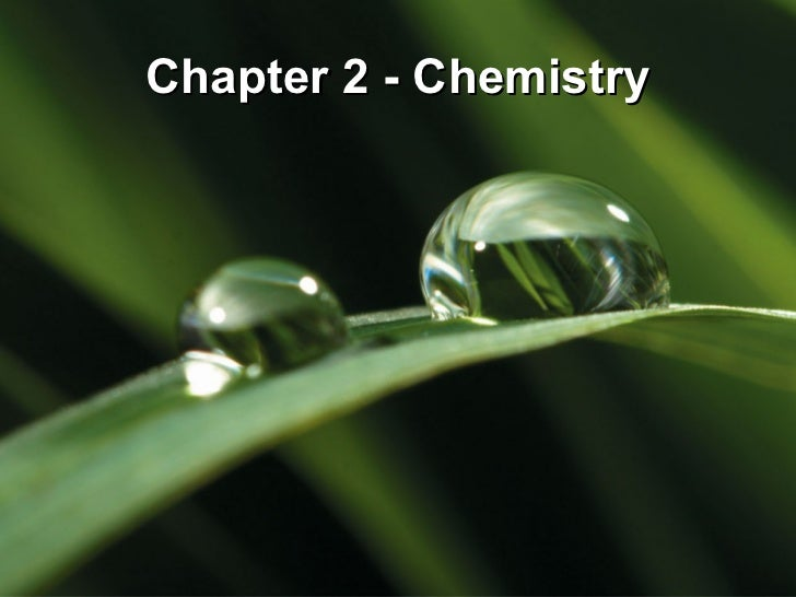 Chapter 2 - Chemistry