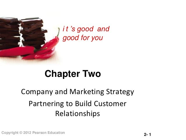i t 's good and                                good for you                       Chapter Two          Company and Marketi...