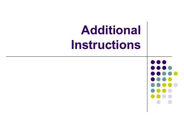 AdditionalInstructions