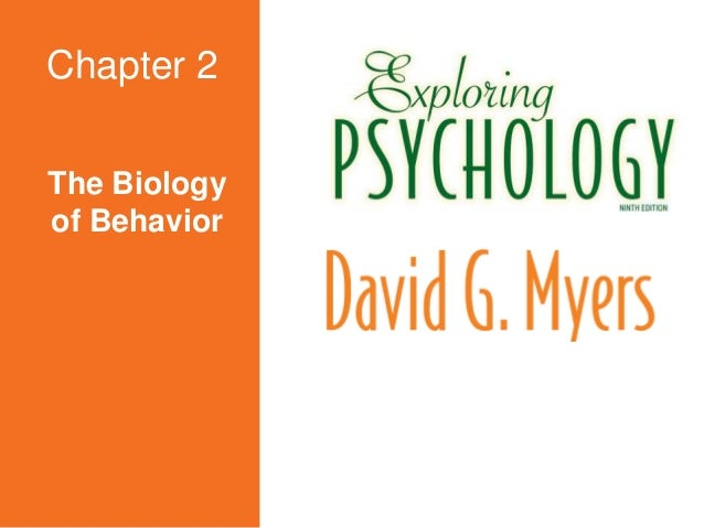 The Biology of Behavior Chapter 2