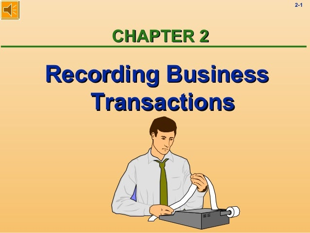 2-1 CHAPTER 2CHAPTER 2 Recording BusinessRecording Business TransactionsTransactions