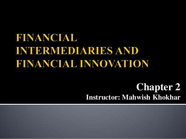 Chapter 2 Instructor: Mahwish Khokhar