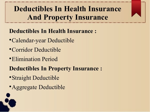 Calendar Year Medical Deductible : Chapter insurance contract