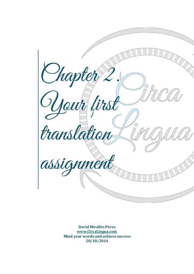 David Miralles Pérez  www.CircaLingua.com  Mind your words and achieve success  28/10/2014