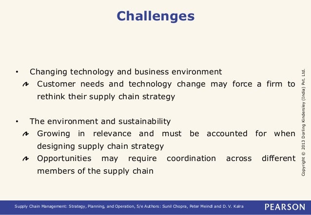 Copyright © 2013 Dorling Kindersley (India) Pvt. Ltd.  Challenges  • Changing technology and business environment  Custome...