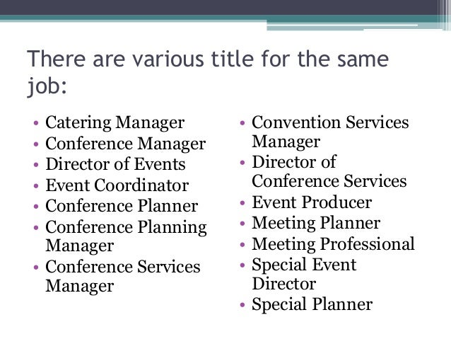 3. There Are Various Title For The Same Job: U2022 Catering Manager ...  Catering Manager Job Description