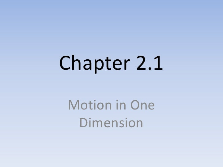 Chapter 2.1Motion in One Dimension