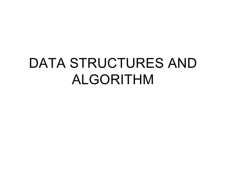 DATA STRUCTURES AND ALGORITHM